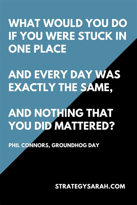 everyday is groundhog day meaning groundhog day the definition of insanity and fear
