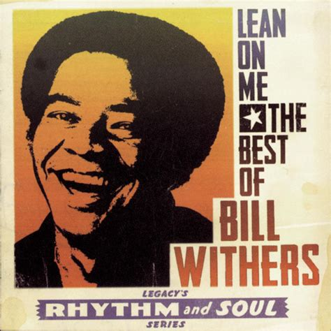 withers on a lean on me the best of bill withers by bill withers on apple
