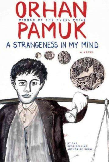 Orhan Pamuk A Strangeness In My Mind orhan pamuk a strangeness in my mind the mookse and the gripes