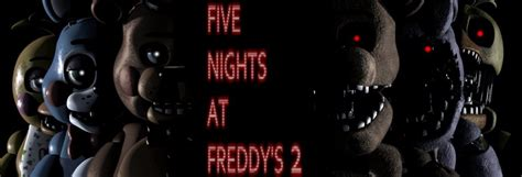 five nights at freddys 2 download free full version five nights at freddys 2 download free full version