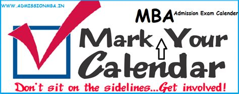 Mba Calendar Of Events Bangalore by Mba Admission Calendar For Entrance By