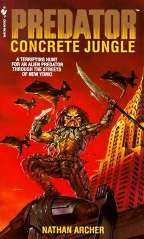 idocco read predator concrete jungle ebooks online predator concrete jungle by nathan archer reviews