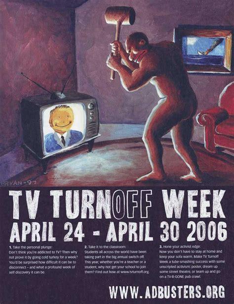 Tv Turnoff Week Essay by Bryan Artist Press Articles Interviews Reviews