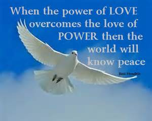Love power world peace inspirational quotes motivational quotes and