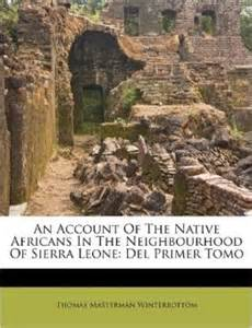 An account of the native africans in the neighbourhood of sierra leone