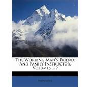 The Working Mans Friend And Family Instructor Volumes 1 2