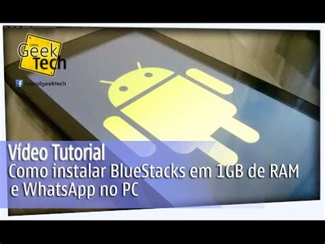 tutorial de como baixar whatsapp no pc instalar bluestacks con 1gb de ram funnycat tv