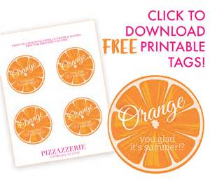 Free printable orange you glad it s summer gift tags