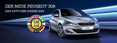 Auto Des Jahres 2014 by Der Neue Peugeot 308 Auto Des Jahres 2014 Autohaus Kalcher