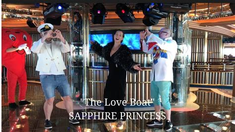 where was the love boat filmed the love boat filmed onboard sapphire princess may 2018