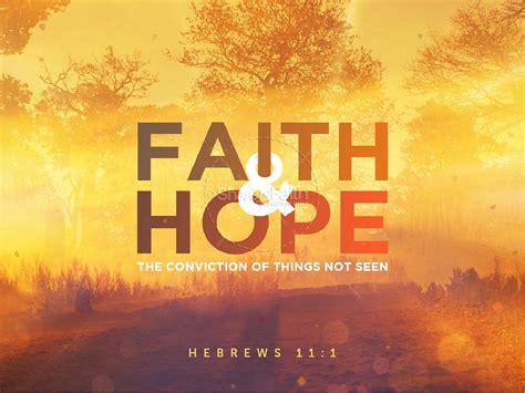 Faith And Hope Sermon Powerpoint Powerpoint Sermons Sharefaith Powerpoint