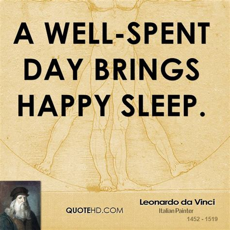 A Well Spent Day Essay by Leonardo Da Vinci Quotes Quotehd