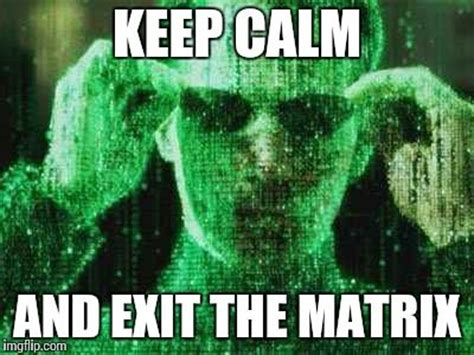 Matrix Meme - 17 best images about powerful quotes on pinterest steve jobs the matrix and photo brush