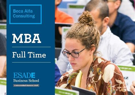2nd Year Mba Scholarships by Alfa Consulting Scholarships For Esade Mba Alfa Consulting