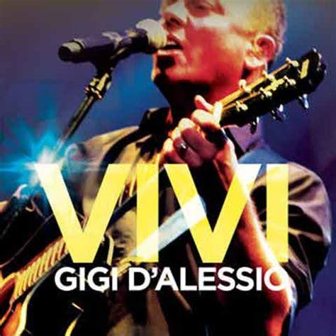 download mp3 gigi d alessio vivi gigi d alessio vivi testo audio video ufficiale del