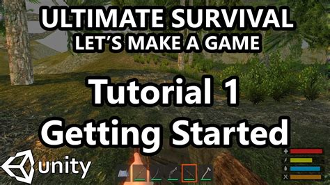 tutorial unity survival 1 unity tutorial how to make a survival game getting