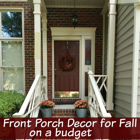 decorate for fall on a budget front porch decor for fall on a budget