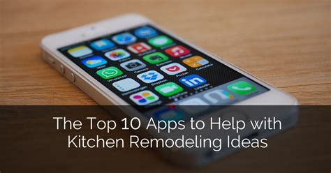 25 best ideas about top 10 apps on pinterest 21 things 10 apps to help with kitchen remodeling ideas home