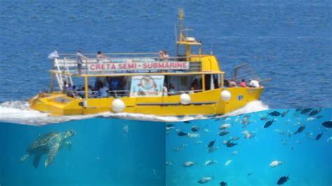 semi submarine boat semi submarine boat trip agios nikolaos youtube