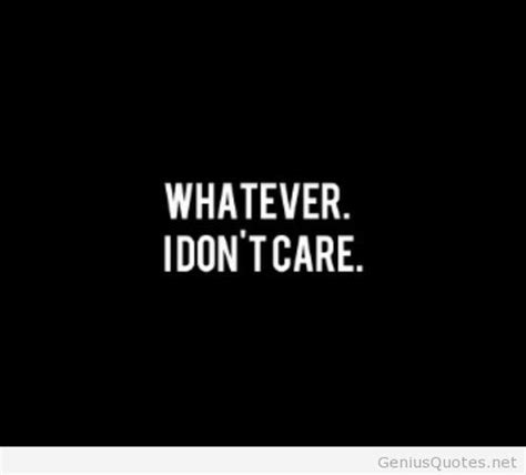 i quotes i don t care wallpaper with quote