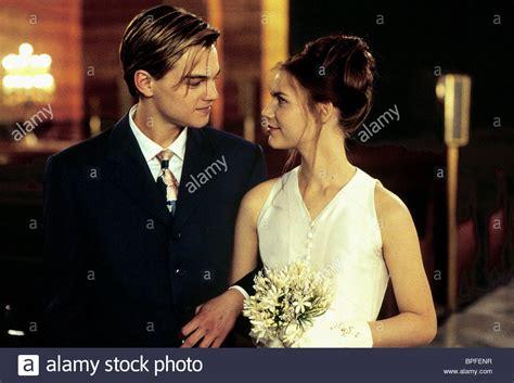 Romeo Juliet leonardo dicaprio danes romeo juliet romeo and