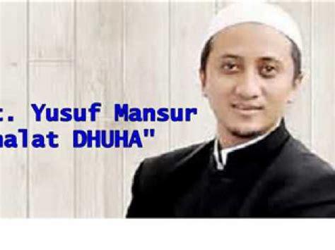 Ustadz Yusuf Mansur Dahsyatnya Shalat Sunnah ceramah ustdz yusuf mansur tema quot manfaat shalat dhuha quot