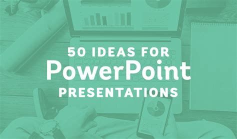 theme ppt for middle school 50 powerpoint ideas to inspire your next presentation