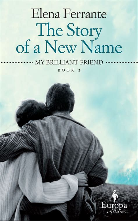 the story of a 1609451341 the story of a new name by ferrante elena 9781609451349 brownsbfs
