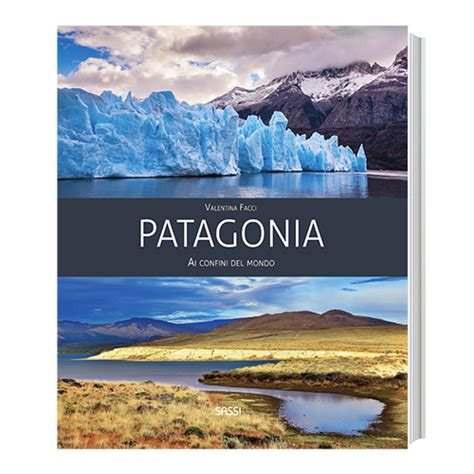 at home with the patagonians books sassi editore high quality and illustrated books