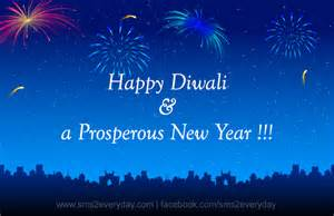 happy diwali and new year greetings happy diwali a prosperous new year sms2everyday