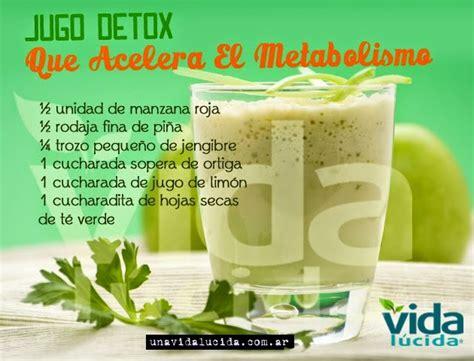 Jugo Verde Detox De Las Famosas by Jugo Detox Que Acelera El Metabolismo