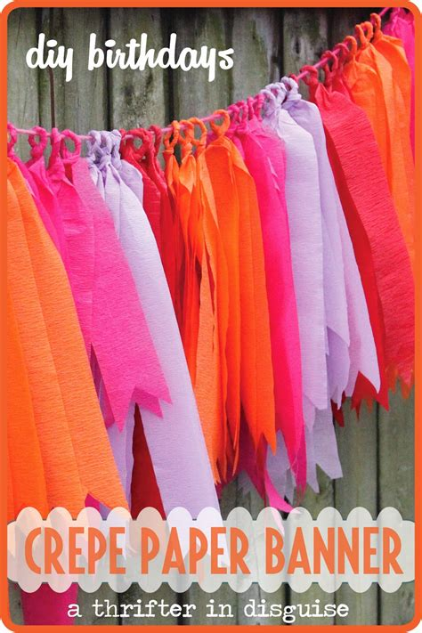How To Make A Paper Banner - a thrifter in disguise diy crepe paper banner