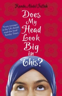 Teenlit Does My Look Big In This Randa Abdel Fattah does my look big in this by abdel fattah randa
