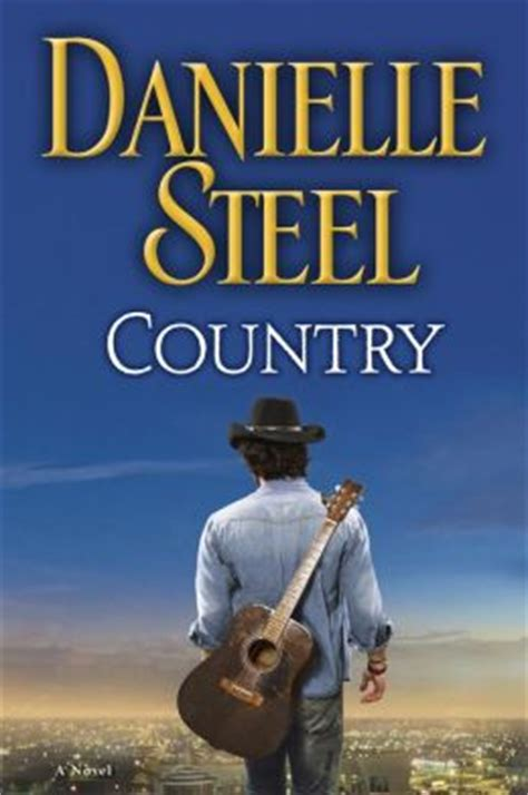 Country By Danielle Steel country a novel by danielle steel 9780345531025 nook