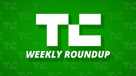 Dont Miss This Weeks Best Sales 2 by 13 Stories You Don T Want To Miss This Week Techcrunch