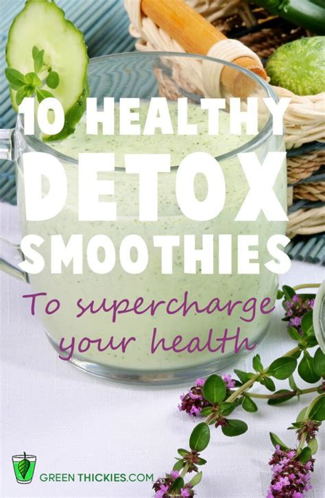 best healthy detox 10 best healthy detox smoothies