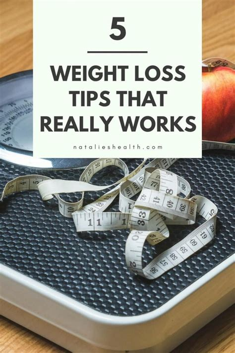 5 weight loss tips 5 weight loss tips that really works natalie s food health