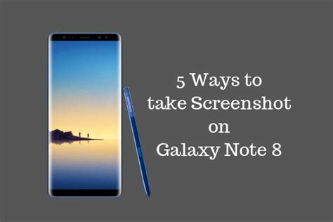 tutorial samsung note 8 galaxy note 8 s note tutorial 5 ways to take screenshot on