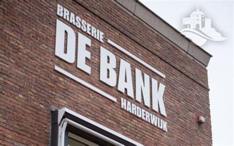 de bank brasserie de bank harderwijk beleef harderwijk