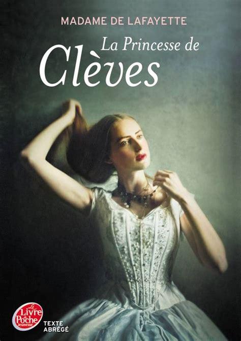 la princesse de cleves 208122917x livre la princesse de cl 232 ves texte abr 233 g 233 madame de la