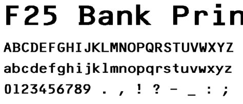 bank font f25 bank printer font basic fixed width category