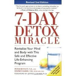Barrie Detox Number by 7 Day Detox Miracle Revitalize Your Mind And With