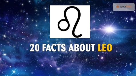 20 amazing facts about leo zodiac sign the insider story