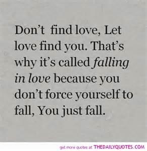 quot jangn temukan cinta biarlah cinta menemukan dirimu itulah kenapa disebut jatuh cinta karena