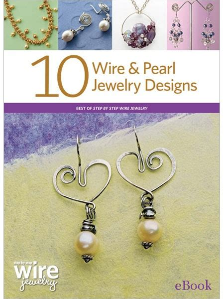 the jewelry makers design book an alchemy of objects 10 wire and pearl jewelry designs ebook project