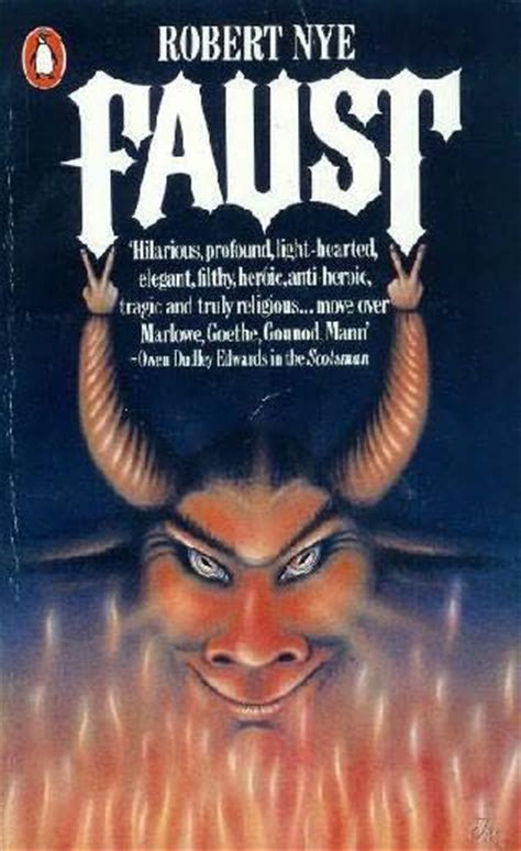 faust books faust by robert nye