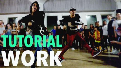 tutorial dance work it quot work quot rihanna dance tutorial mattsteffanina