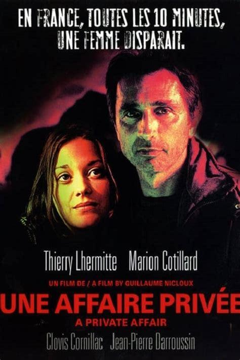 regarder une femme d exception film francais complet hd watch une affaire priv 233 e for free regarder film gratuit vf