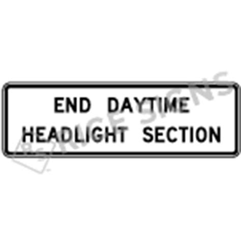 End Daytime Headlight Section Signs