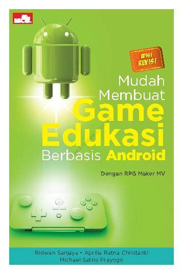 Jual Buku Membuat Game Android | jual buku mudah membuat game edukasi berbasis android